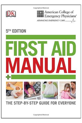 American College of Emergency Physicians First Aid Manual, 5th Edition